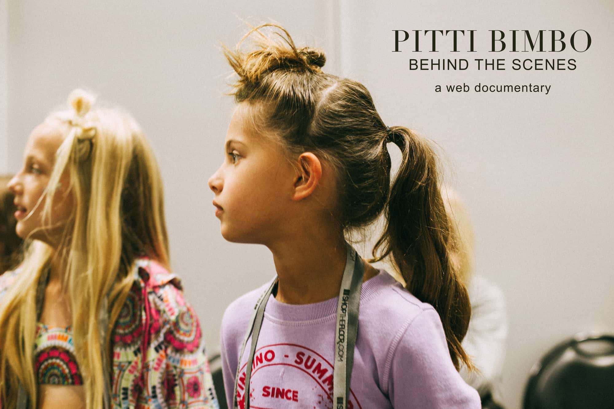 Pitti Bimbo - Behind the scenes web doc by Pirouette